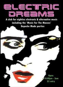 Electric Dreams - London club for 80s synth pop and new wave, featuring Paul D as guest DJ
