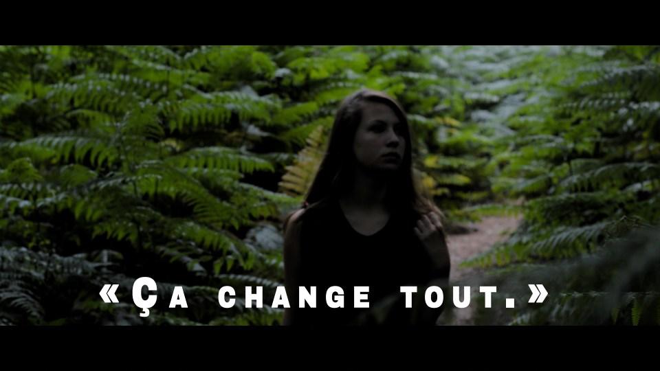 """""""Ça change tout."""""""