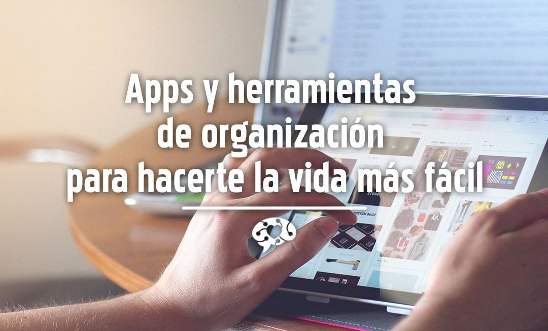 Apps y herramientas de organización