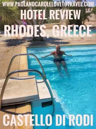 Our stay at the Castello di Rodi Hotel, Rhodes, Greece