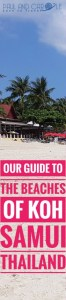 Guide to the best beautiful beaches of Koh Samui Thailand by Paul and Carole