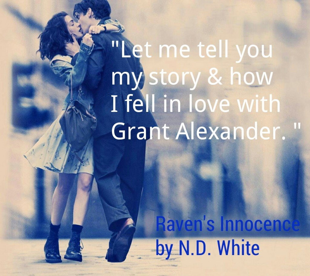 Photo Edit - Falling in Love, a quote from Raven's Innocence, by N. D. White