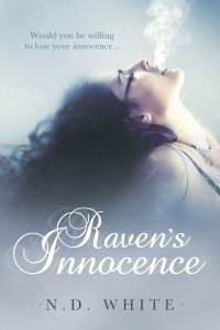 Front Cover of the contemporary romance novel, Raven's Innocence, by author N. D. White