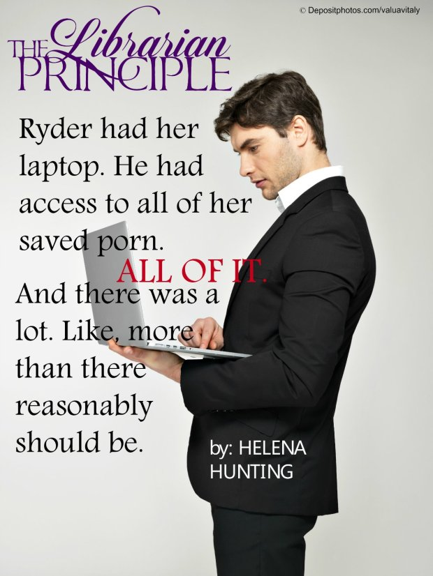 Photo quote from the erotic romance novel, The Librarian Principle, by Helena Hunting