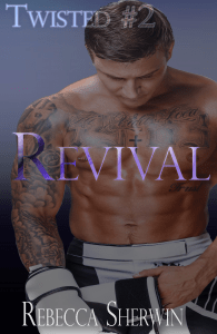 Photo of the cover of Revival, book 2 of the Twisted Series by Rebecca Sherwin