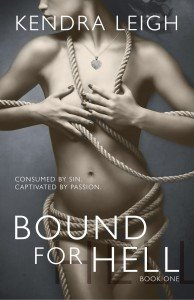 Photo of the cover of Bound For Hell, an erotic romance novel by Kendra Leigh