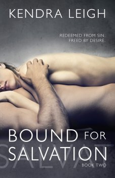 Cover of Bound For Salvation, an erotic romance-suspense novel by Kendra Leigh