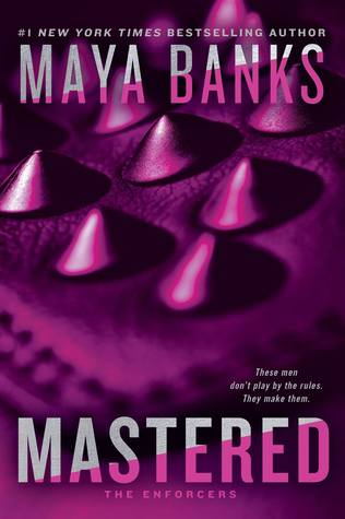 Photo of the cover of Mastered, by Maya Banks