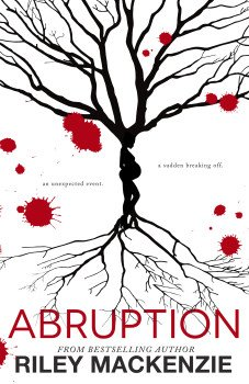 Book cover for Abruption, by Riley Mackensie
