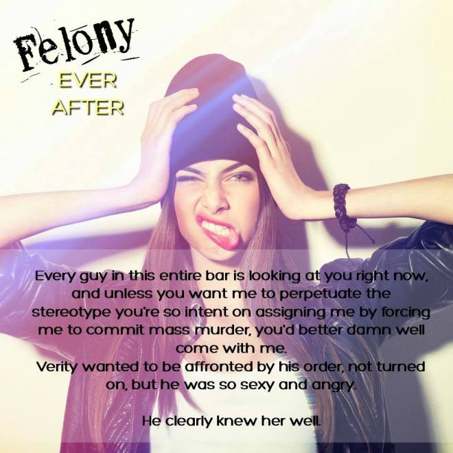Photo quote ad for Felony Ever After