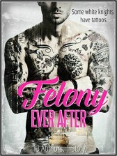 Book Cover, Felony Ever After