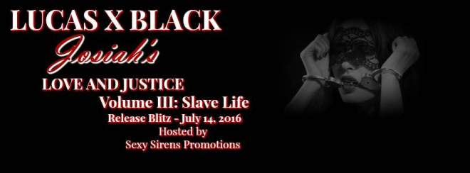 Banner Ad for Josiah's Love and Justice, by Lucas X Black