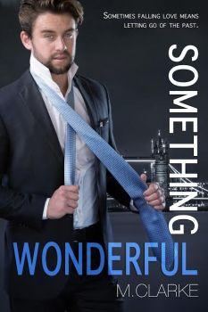 Book cover, Something Wonderful, M. Clarke