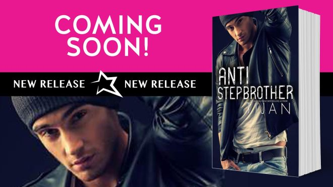 Coming Soon Teaser for Anti-Stepbrother, by Tijan