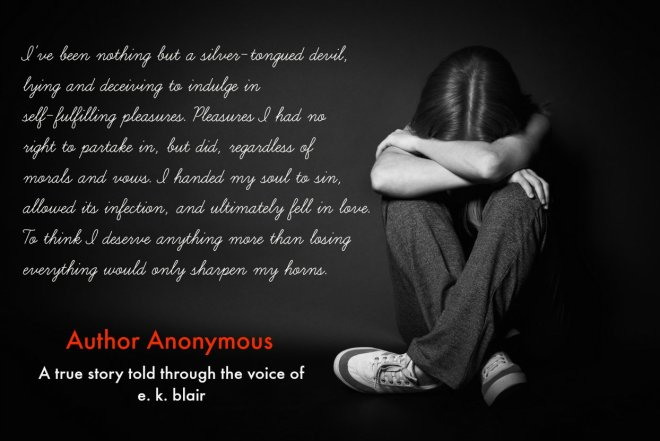 Teaser Photo and Quote for Author Anonymous, by E. K. Blair