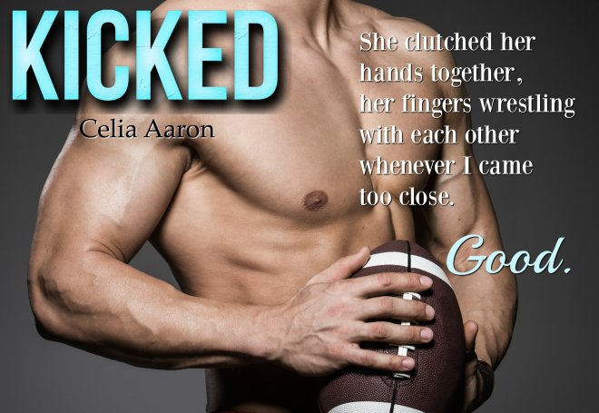 A Sexy Teaser with photo from Kicked, by Celia Aaron