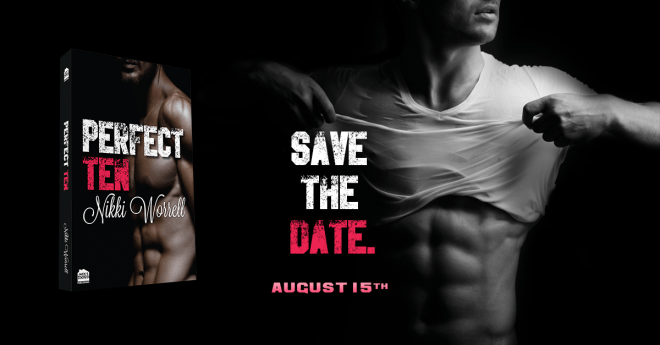 Banner Ad for Perfect Ten, a new erotic romance from Nikki Worrell