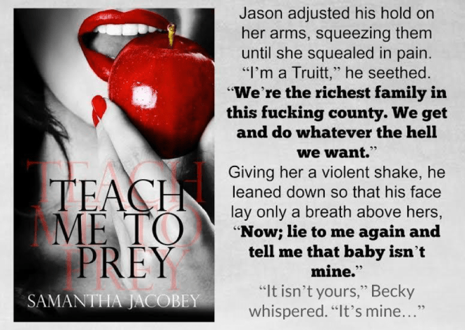 Teaser Photo and quote-Teach Me To Prey-Samantha Jacobey
