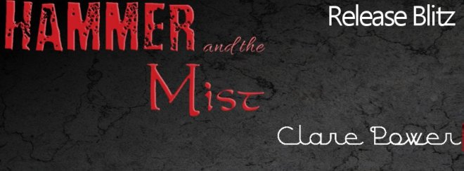 Hammer and the Mist, Release Blitz Banner