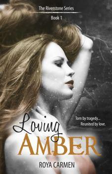book cover for Loving Amber, by Roya Carmen
