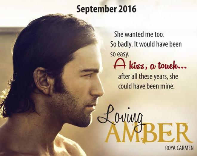 Excerpt Teaser from Loving Amber, by Roya Carmen