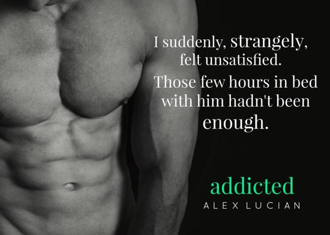 Photo of a shirtless man with a quote from Addicted, by Alex Lucian