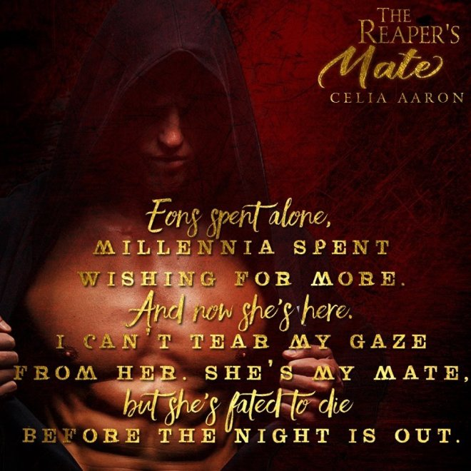 Closeup of a shirtless man with a quote from The Reaper's Mate by Celia Aaron