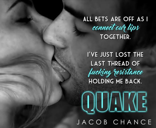 Photo of a couple in a deep kiss, with a quote from QUAKE by Jacob Chance