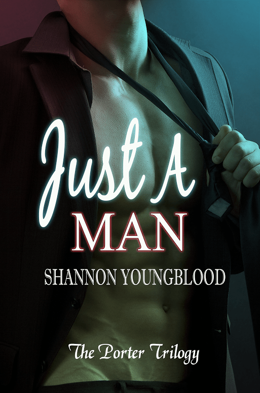 Book Cover, Just A Man, by Shannon Youngblood