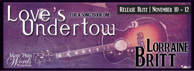 Release banner for Loves Undertow by Lorraine Britt