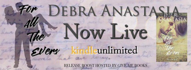 Release Boost Banner-For All The Evers by Debra Anastasia