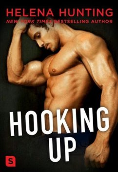 Front cover, Hooking Up, by Helena Hunting
