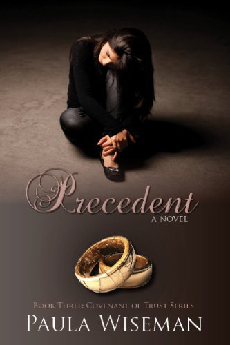 Precedent: Book Three: Covenant of Trust Series