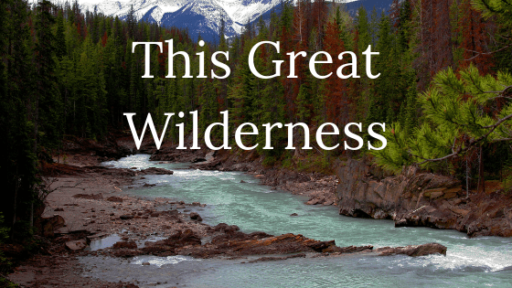 This Great Wilderness title graphic