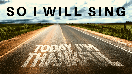 today I'm thankful so I will sing title graphic