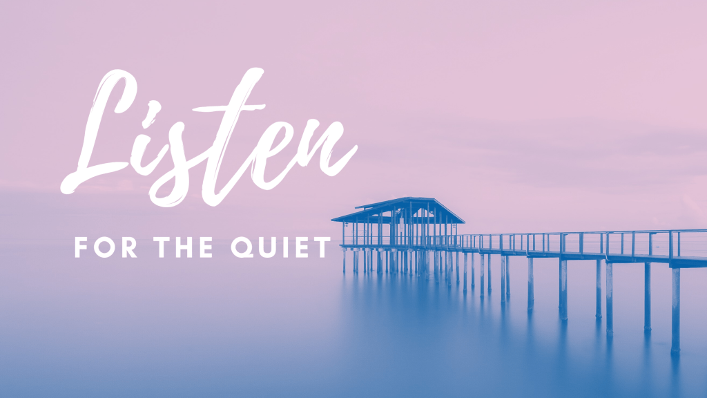 Listen for the Quiet title graphic