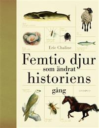Femtio djur som ändrat historiens gång Bokomslag