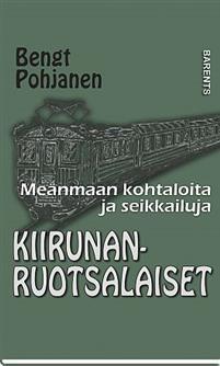 Kiirunanruotsalaiset (Kirunasvenskarna) Bokomslag