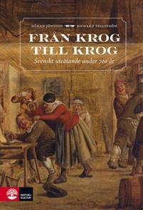 Från krog till krog - Svenskt uteätande under 700 år Bokomslag