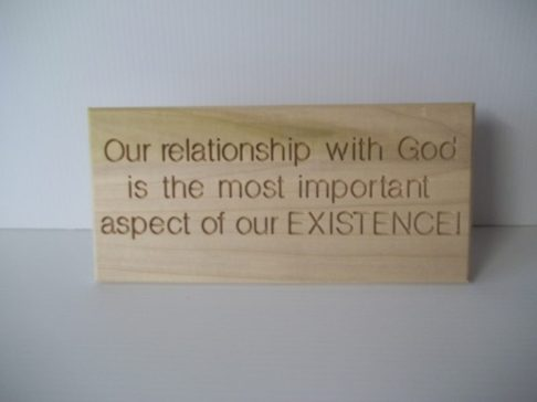Our relationship with God is the most important aspect of our Existence $ 22