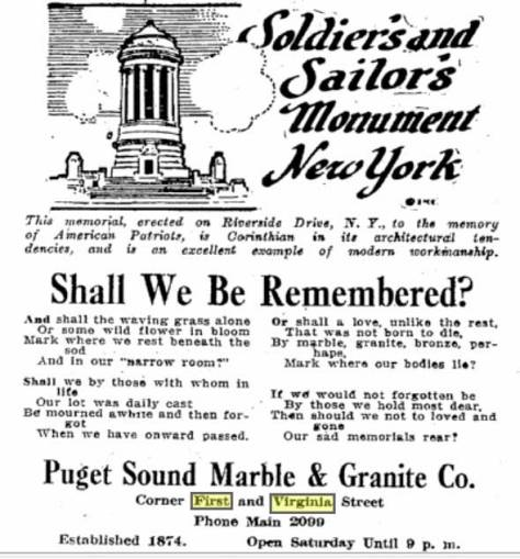 An advertisement posted in the May 5, 1916 Times for the Puget Sound Marble and Granite Company, which by then had filled the northeast corner of Virginia and First with its stones.