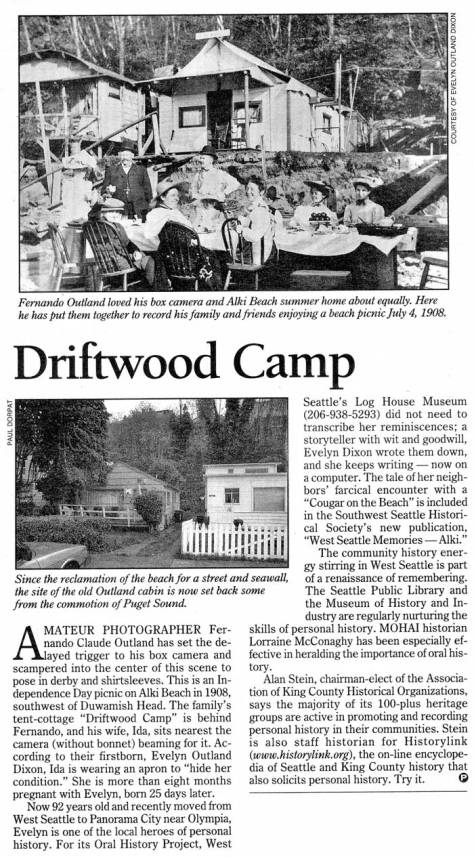 While not the first Bernard communion with Alki Point, Driftwood Camp is a typical for the time creation at the Point, canvas stretch tight over a sturdy frame set on a plank foundation and facing the beach. This first appeared in Pacific on Jan. 9, 2000.