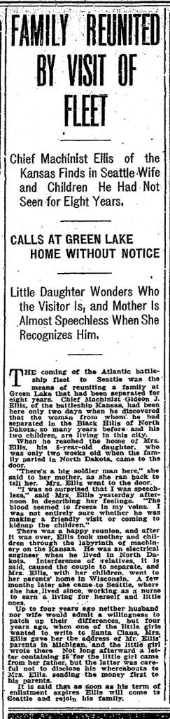 A May 5, 1908 clip about the surprise visit from Naval Machinist Gideon Ellis while he was in port visiting with Theo Roosevelt's Great White Fleet. Gideon was the father of Myrtle and Marie.