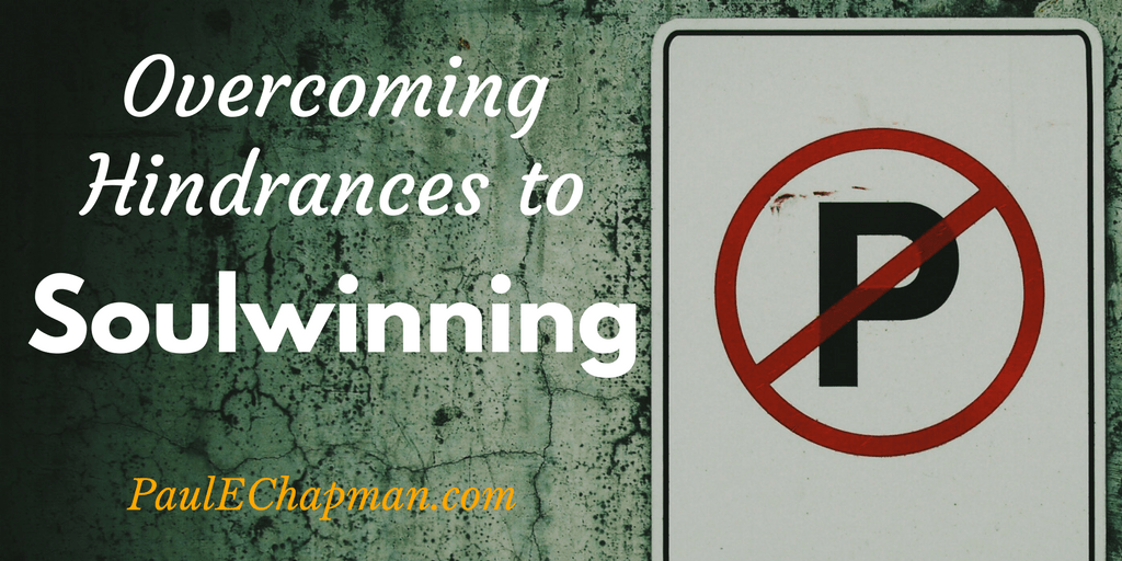 Overcoming Common Hindrances to Soulwinning