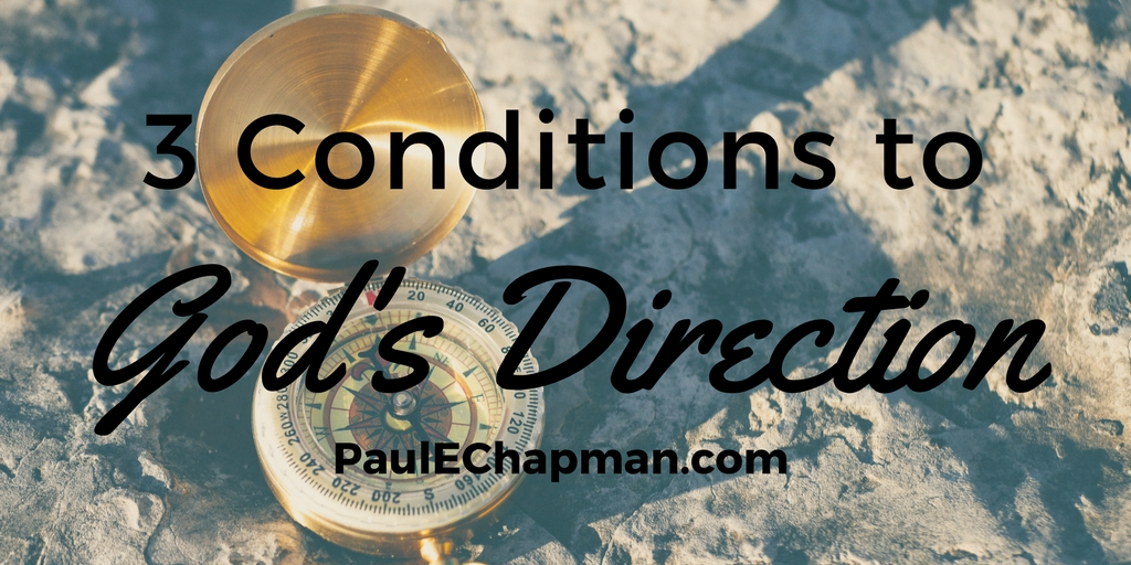 Three Conditions of God's Clear Direction