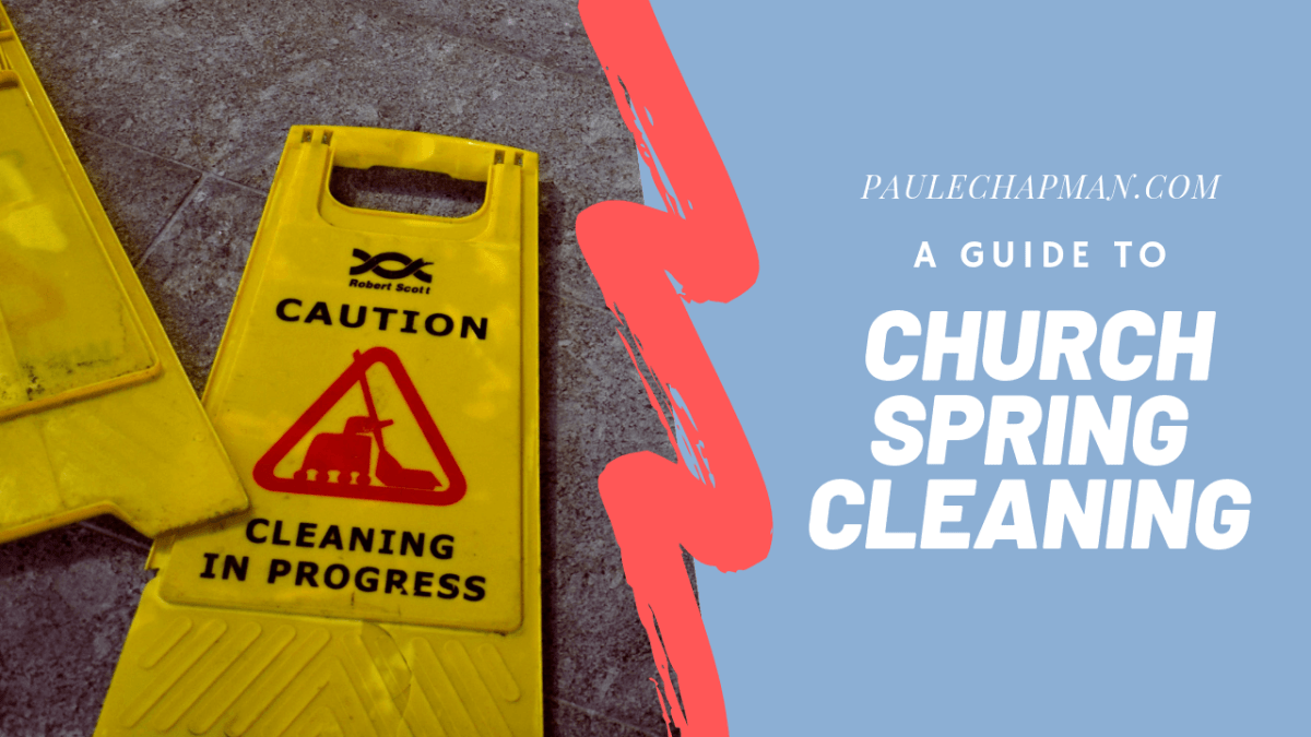 Free Guide To Church Spring Cleaning