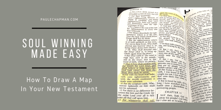 SOUL WINNING MADE EASY - HOW TO DRAW A MAP IN YOUR NEW TESTAMENT