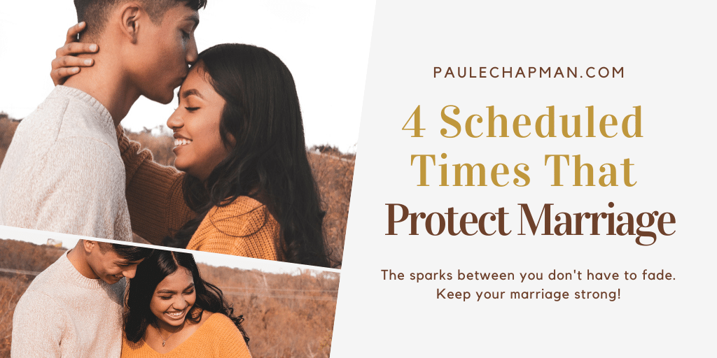 4 Scheduled Times That Protect Your Marriage