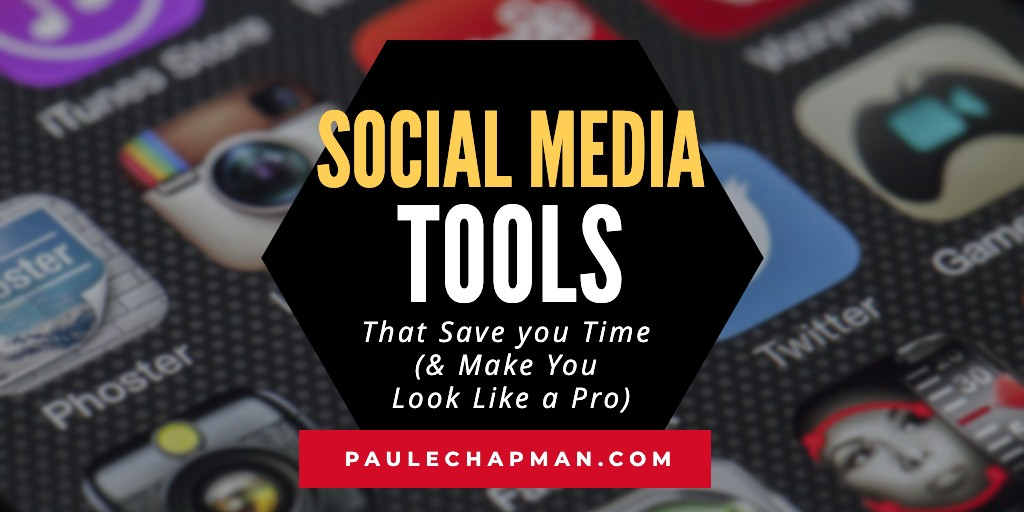 Social Media Management Tools That Save you Time (& Make You Look Like a Pro)
