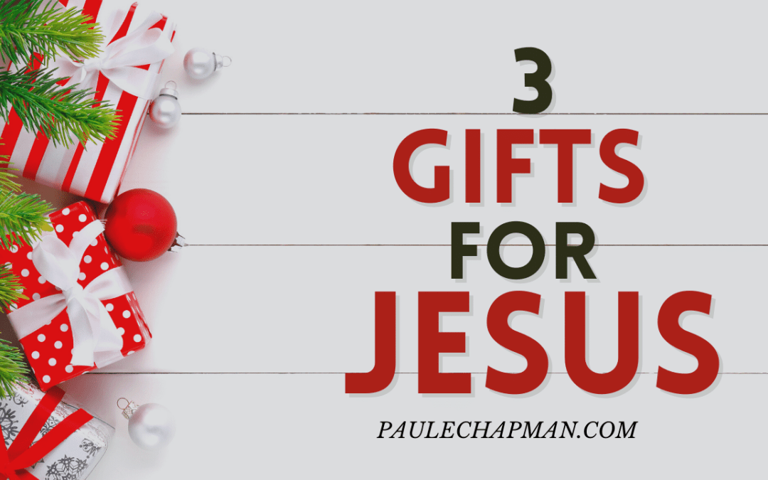 3 Gifts For Jesus – Gold, Frankincense, and Myrrh